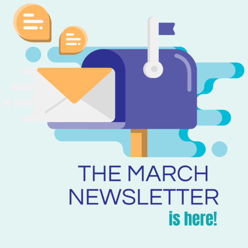 March newsletter is here